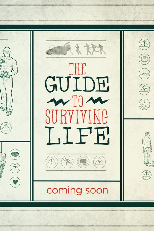 The Guide To Surviving Life